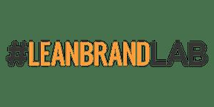 #LeanBrandLAB: LA (Brand Innovation Workshop)