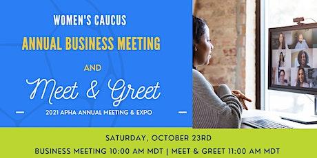 Women's Caucus Business Meeting and  Meet & Greet 2021 tickets