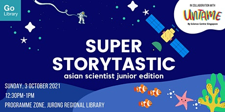 Super Storytastic for 7-10 years old @ Jurong Regional Library tickets