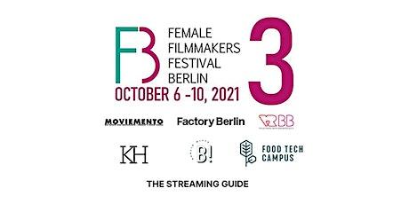 3rd Annual Female Filmmakers Festival Berlin (FFFB) biglietti