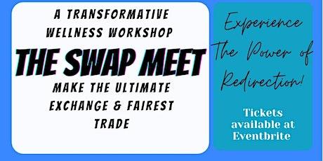 The Swap Meet tickets