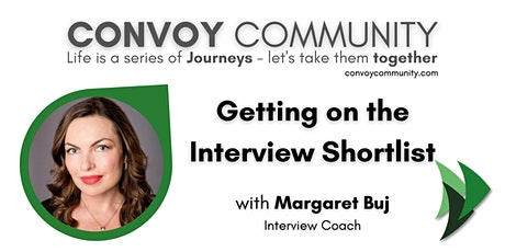 Getting on the Interview Shortlist, with Margaret Buj tickets