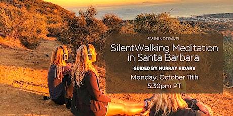 MindTravel Silent Walking Meditation in Santa Barbara tickets