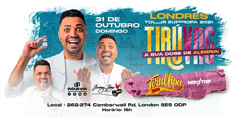 Tirulipa live in London tickets