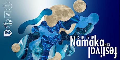 Namaka Festival @H13 tickets