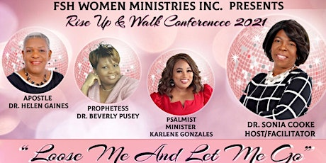 """Rise Up and Walk Conference 2021: """"Loose Me and Let Me Go"""" tickets"""