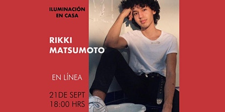 TALLER ILUMINACIÓN EN CASA - RIKKI MATSUMOTO entradas