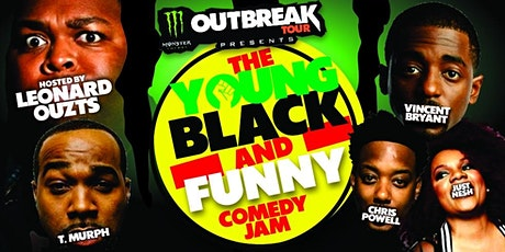 The Young Black And Funny Comedy Jam Hosted by Leonard Ouzts tickets