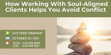 How Working With Soul-Aligned Clients Helps You Avoid Conflict tickets