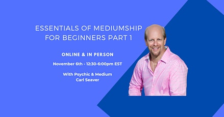 The Essentials of Mediumship Part 1 - A One-Day Workshop ONLINE tickets