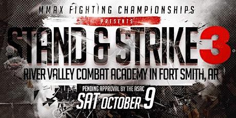 MFC Stand & Strike 3 tickets