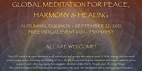 GLOBAL MEDITATION FOR PEACE, HARMONY & HEALING tickets
