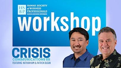 Crisis Communications 101, an HSBP workshop tickets