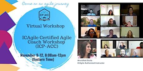 ICAgile Certified Agile Coach - (ICP ACC) - Virtual Workshop tickets