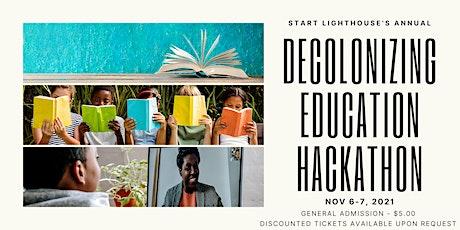 Annual Decolonizing Education Hackathon tickets