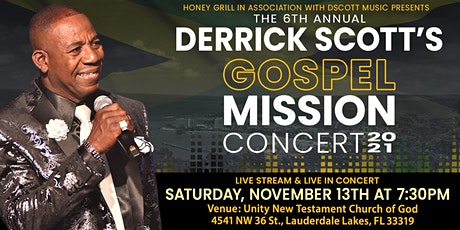 The 6th Annual Derrick Scott's Gospel Mission Concert 2021 tickets