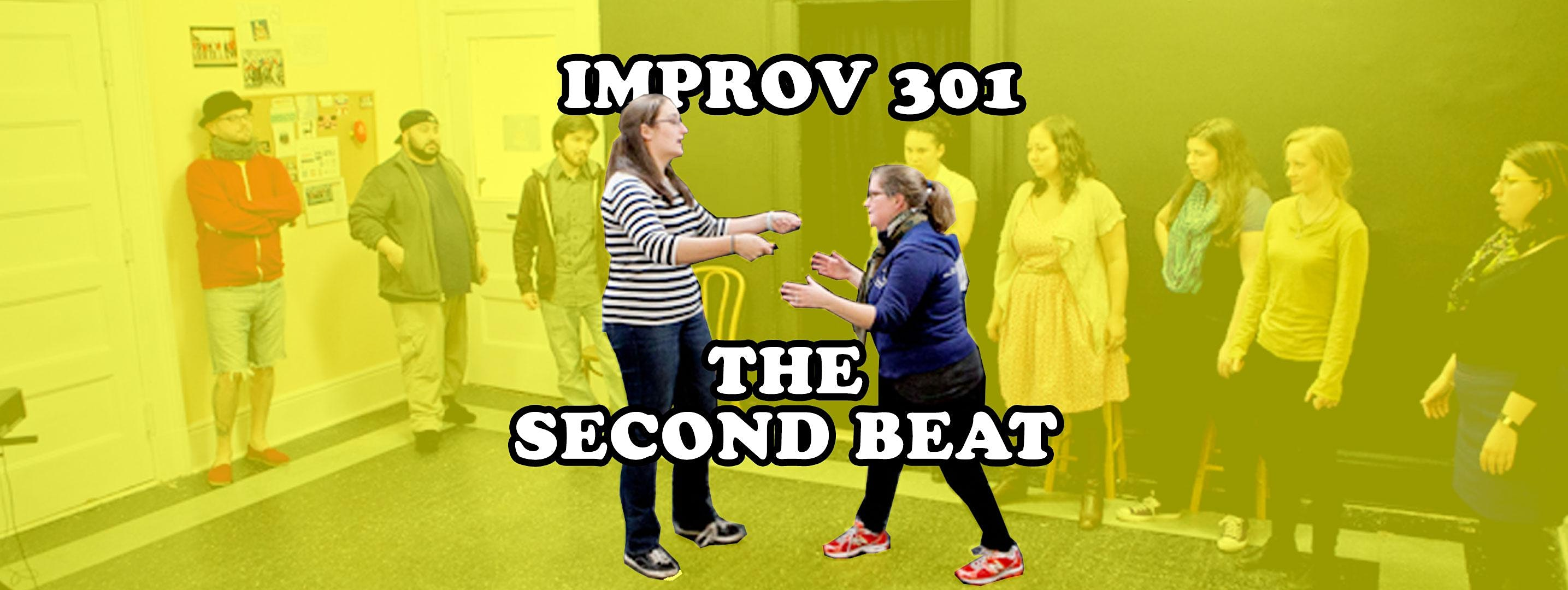 Improv 301: The Second Beat