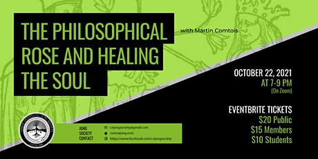 Jung Lecture: The Philosophical Rose & Healing the Soul with Martin Comtois tickets