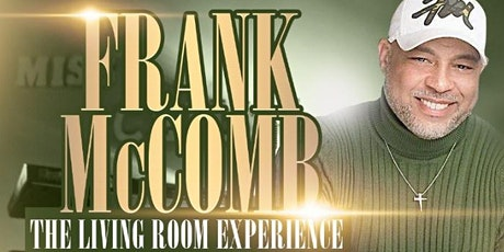 """Frank McComb """"The Living Room Experience"""" @ Miss Ceily's Blues tickets"""
