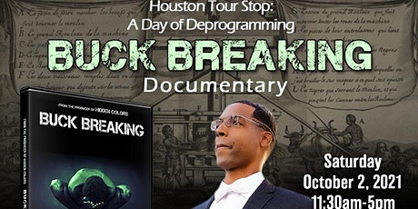 Houston Screening of Buck Breaking-Hosted by Bro. Rizza Islam tickets