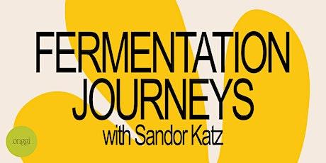 Fermentation Journeys with Sandor Katz and Onggi! tickets