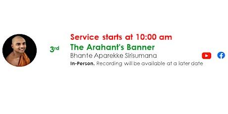 3 Oct Sunday Service:  Talk by Bhante Aparekke Sirisumana tickets