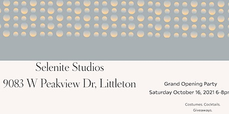 Selenite Studio Grand Opening Party tickets