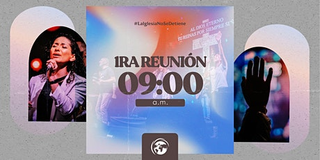 Primera Reunión - 09:00 AM - Iglesia Kairos tickets