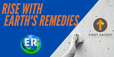 Elevate W/ Earth's Remedies - Free Rock Climbing at First Ascent tickets