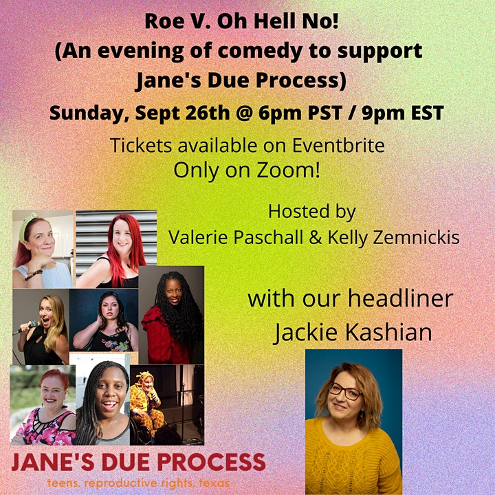 Roe V. Oh Hell No: A Night of Comedy to Support Jane's Due Process image