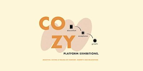 COZY. Exhibition tickets