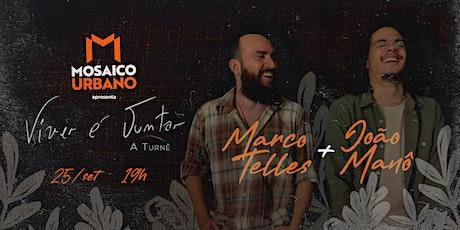 MOSAICO URBANO | Marco Telles + João Manô ingressos