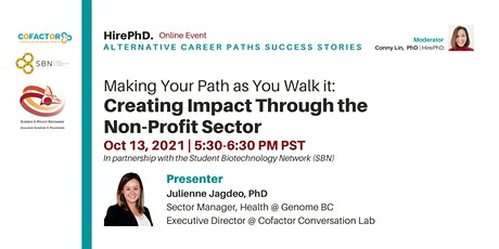 Making your Path as you Walk it: Creating Impact Through the Non Profit Sec tickets