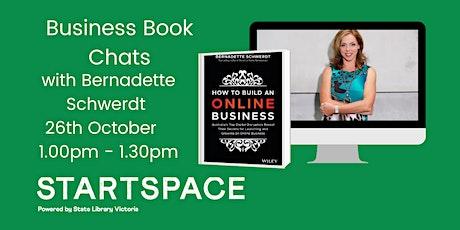 StartSpace Business Book Chats with Bernadette Schwerdt tickets