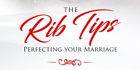The Rib Tips Marriage Conference tickets