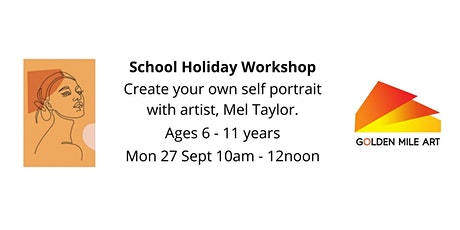 Create your own Self Portrait with Mel Taylor - ages 6-11 tickets