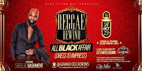 REGGAE REWIND ALL BLACK AFFAIR FEATURING STEELIE BASHMENT tickets
