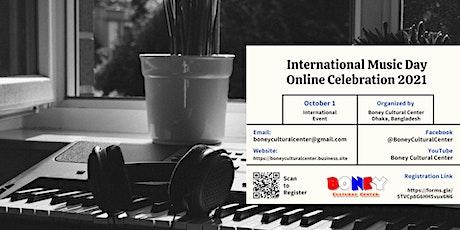International Music Day Online Celebration 2021 tickets