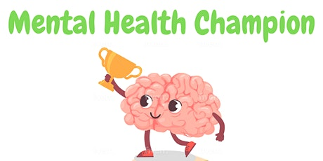Mental Health Champion Course tickets