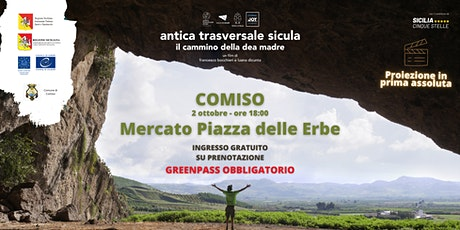 Antica Trasversale Sicula - Il Cammino della Dea Madre - Il FILM biglietti