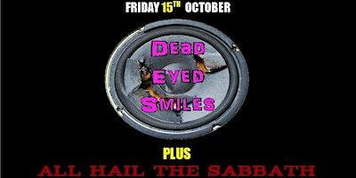 Rock Night – Dead Eyed Smiles & All Hail the Sabbath
