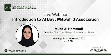 ADSM Webinar: Introduction to Al Bayt Mitwahid Association tickets