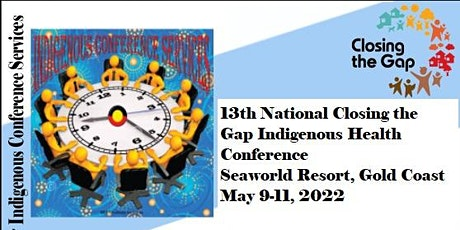 13th National Closing the Gap Indigenous Health Conference tickets