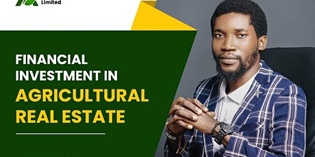 Financial Investment in Agricultural Real Estate tickets