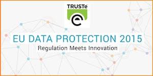EU Data Protection 2015 - Regulation Meets Innovation