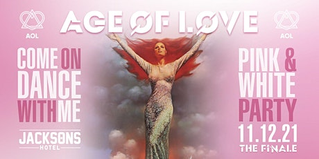 AGE Of LOVE - The Finale tickets