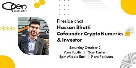 Fireside Chat With Hassan Bhatti - Inception To Acquisition tickets