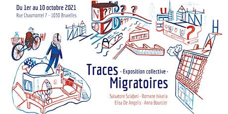 Traces Migratoires - Exposition tickets