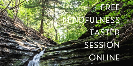 Free Online Mindfulness and MBSR Taster tickets