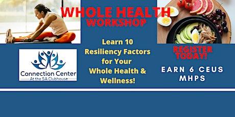 FREE Whole Health Workshop, Earn FREE 6 CEUs - MHPS 9am - 4pm CST THURSDAY tickets